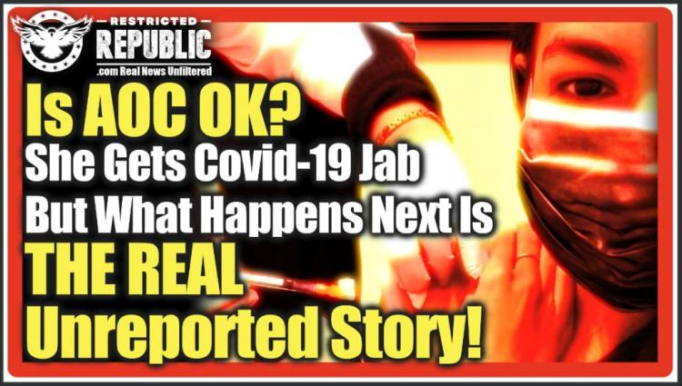 Είναι το AOC εντάξει; Λαμβάνει το εμβόλιο Covid-19, τότε αυτό συμβαίνει! Τα ΜΜΕ δεν θα τολμούσαν να το καλύψουν!