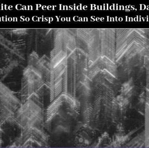 Δορυφόρος μπορεί να δει σε μεμονωμένα δωμάτια μέσω τειχών.