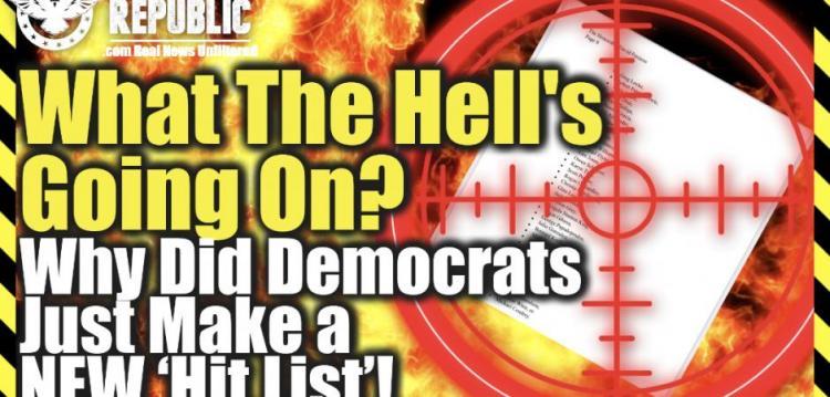 """Λίζα Χέιβεν : Τι στο διάολο συμβαίνει; Γιατί οι Δημοκρατικοί μόλις έφτιαξαν μια ΝΕΑ """"λίστα χτυπημάτων"""" και χαρακτήρισαν τους συντηρητικούς ταλιμπάν"""