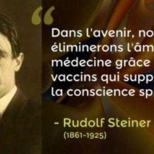 "Rudolf Steiner: ""στο μέλλον θα περιορίσουμε τη ψυχή με την Ιατρική χάρη σ' εμβόλια που θα καταργήσουν την πνευματική συνείδηση."""