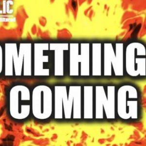 Κάτι έρχεται…Η Αμερική δεν είναι προετοιμασμένη…Τα πάντα διακυβεύονται…