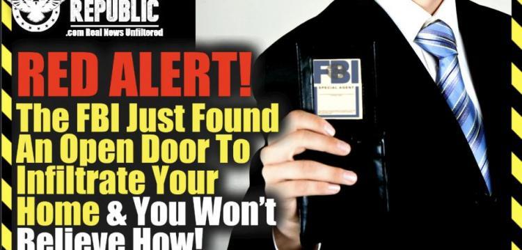 Λίζα Χέιβεν : ΚΟΚΚΙΝΟΣ ΣΥΝΑΓΕΡΜΟΣ! Το FBI μόλις βρήκε μια ανοιχτή πόρτα για να διεισδύσει στο σπίτι σας και δεν θα πιστέψετε πώς!!!