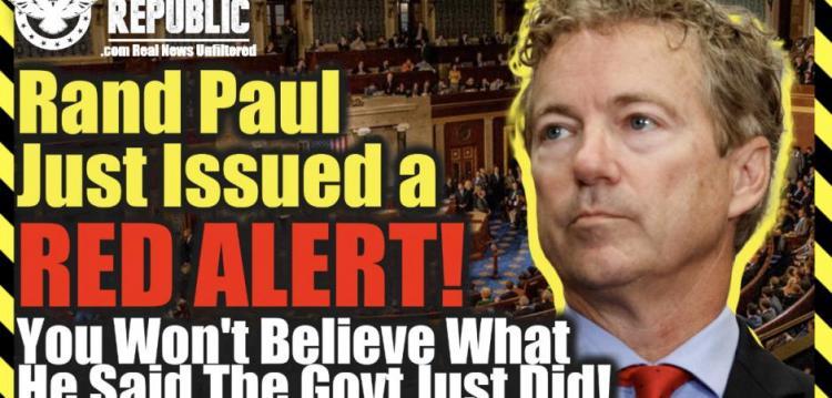 Ο Ραντ Πολ μόλις εξέδωσε ΚΟΚΚΙΝΟ ΣΥΝΑΓΕΡΜΟ! Δεν θα πιστέψετε τι είπε ότι μόλις έκανε η κυβέρνηση!
